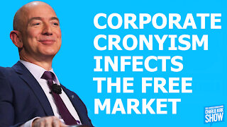 The Charlie Kirk Show - CORPORATE CRONYISM INFECTS THE FREE MARKET