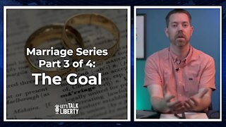 Marriage Series Part 3 of 4 The Goal E93 Full