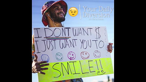 It's OK to Smile with Happy Sign Guy - Your Daily Diversion