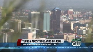 Tucson adds thousands of jobs - Video
