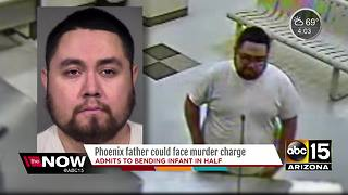 Phoenix father could face murder charges after infant dies from being bent - Video
