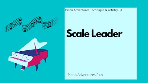 Piano Adventures Technique & Artistry Level 3A - Scale Leader