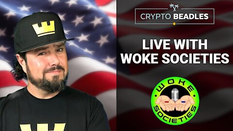 Woke Societies and Crypto Beadles live chat