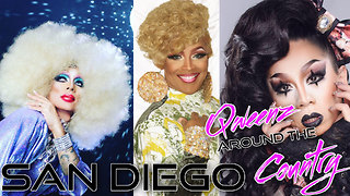 SAN DIEGO Drag Queens on QWEENS AROUND THE COUNTRY with Erickatoure - Video