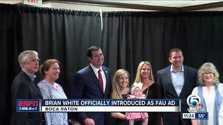 Brian White officially named FAU Athletic Director - Video