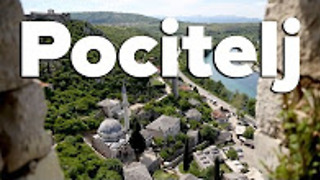 The medieval town of Pocitelj, Bosnia & Herzegovina - Video