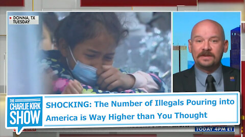 SHOCKING: The Number of Illegals Pouring into America is Way Higher than You Thought