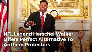 NFL Legend Herschel Walker Offers Perfect Alternative To Anthem Protesters - Video