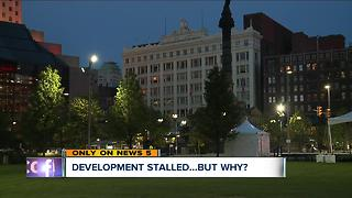 Cleveland development stalled...but why? - Video