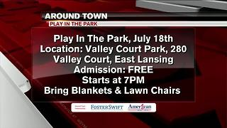 Around Town 7/17/17: Play In The Park - Video