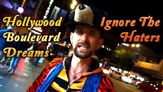 Hollywood Boulevard Dreams - Don't Listen to the Haters