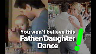Tear-jerking father daughter wedding dance of a lifetime