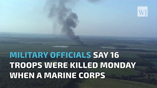 BREAKING: More Than A Dozen Marines Killed In Mississippi Plane Crash