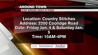 Around Town 12/31/18: 31st Annual Quilt-A-Thon