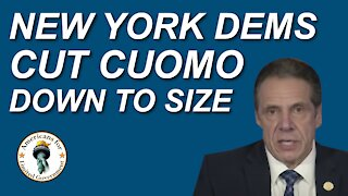 NY Dems Cut Cuomo Down To Size