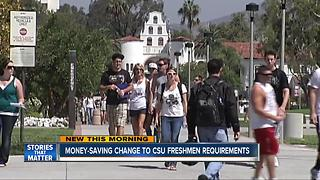 CSU system makes changes to freshmen requirements - Video