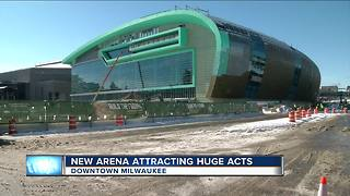 New Bucks Arena attracting huge acts - Video