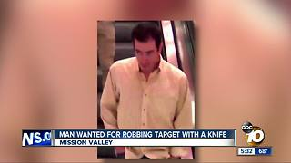 Man wanted for robbing Mission Valley Target - Video