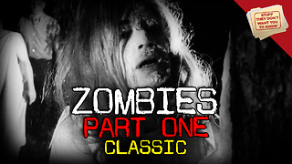Stuff They Don't Want You to Know: Zombies: Part 1 - CLASSIC - Video