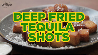 Deep Fried Tequila Shots - Video