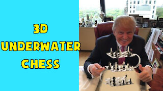 3D Underwater Chess Exposed