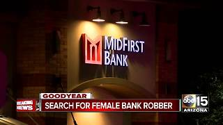 Goodyear PD searching for female bank robbery suspect - Video