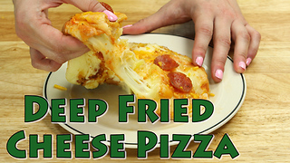 Deep fryer recipes: Deep Fried Cheese Pizza - Video