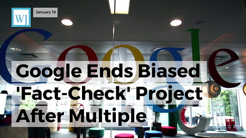 Google Ends Biased 'Fact-check' Project After Multiple Embarrassing Failures