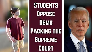Students Oppose Dems Packing the Supreme Court