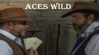 Aces Wild - A Western Short Film