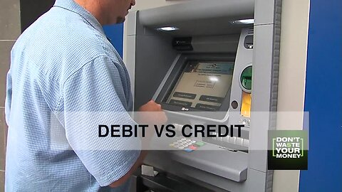 Debit vs credit: Which is better, safer?