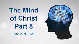 The Mind of Christ Part 8