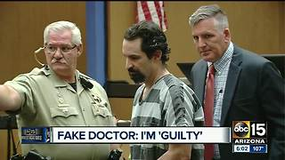 Man posing as Valley doctor pleads guilty - Video