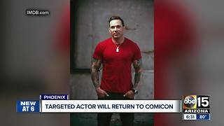 Targeted actor will return to Comic-Con - Video