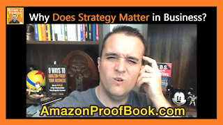 Why Does Strategy Matter in Business?