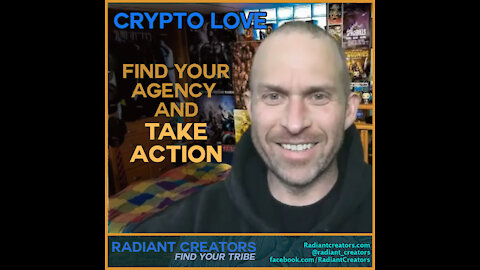 Crypto Love - Find Your Agency And Take Action