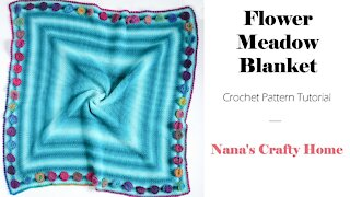 Flower Meadow Crochet Blanket Tutorial