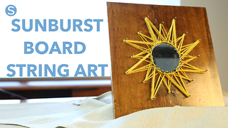 Sunburst string art: A fun and easy craft - Video