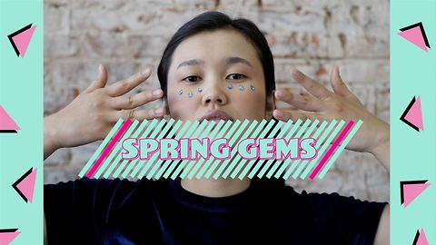Own the Trend: Spring toned face gems
