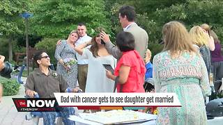 Dad with cancer gets to see daughter get married