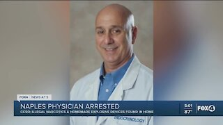 Naples physician arrested after deputies say they found narcotics and explosives in his home