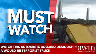 Watch This Automatic Bollard Demolish a Would-Be Terrorist Truck in an Instant - Video