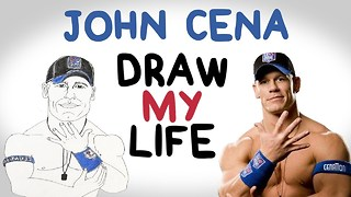 John Cena | Draw My Life - Video