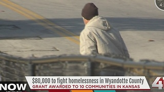 $80,000 grant awarded to fight homelessness in KCK - Video