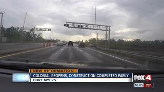 Colonial Boulevard reopens earlier than planned - Video
