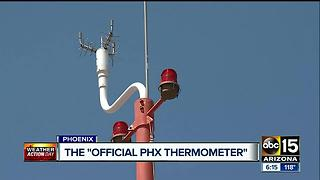 ABC15 takes a look at the official Phoenix thermometer - Video