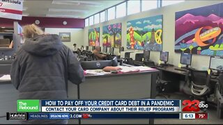 Rebound Kern County: How to pay off your credit card debt in a pandemic