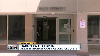 Niagara Falls hospital administration can't assure security - Video