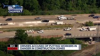 Drivers accused or putting workers in danger in construction zones