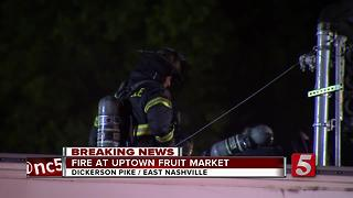 Fire Damages East Nashville Fruit Market - Video